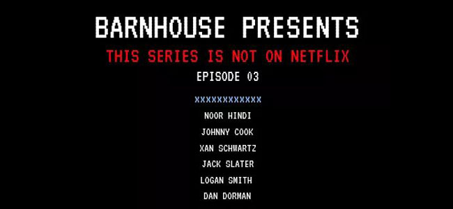 BARNHOUSE Journal presents: This Series is not on Netflix – Visible
